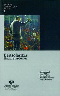 Bertsolaritza - Tradizio Modernoa - Aierdi Urraza