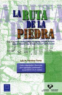 RUTA DE LA PIEDRA, LA