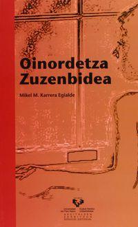 Oinordetza Zuzenbidea - Mikel M. Karrera Egialde
