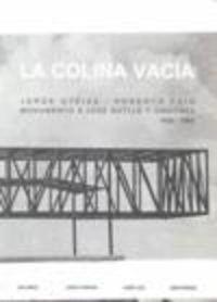 Colina Vacia, La - Jorge Oteiza-Roberto Puig - Ana Arnaiz