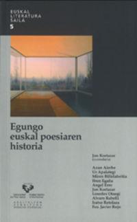 EGUNGO EUSKAL POESIAREN HISTORIA