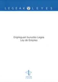 EMPLEGUARI BURUZKO LEGEA = LEY DE EMPLEO