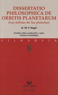 Dissertatio Philosophica De Orbitis Planetarum - G. W. F. Hegel