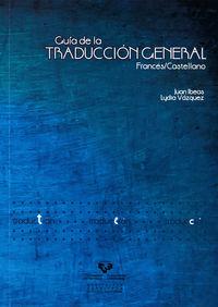 Guia De Traduccion General Fra / Esp - Juan Ibeas