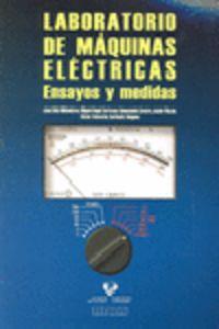 LABORATORIO DE MAQUINAS ELECTRICAS - ENSAYOS Y MEDIDAS
