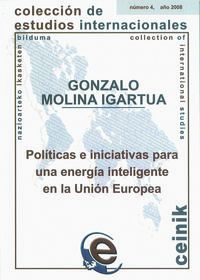 POLITICAS E INICIATIVAS PARA UNA ENERGIA INTELIGENTE EN LA UNION