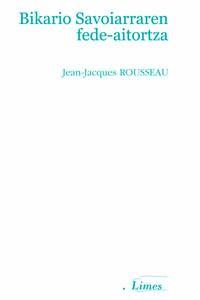 Bikario Savoiarraren Fede-Aitortza - Jean-Jacques Rousseau