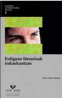ERDIGUNE LITERARIOAK IRAKASKUNTZAN