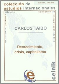 DECRECIMIENTO, CRISIS, CAPITALISMO
