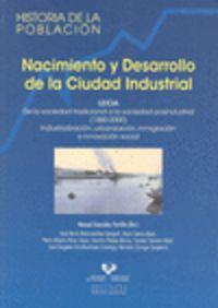 nacimiento y desarrollo de la ciudad industrial - M. Gonzalez Portilla (coord. )