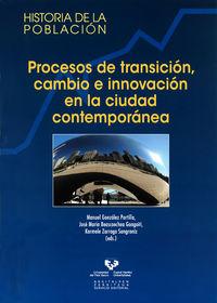 procesos de transicion, cambio e innovacion en la ciudad - M. Gonzalez Portilla (ed. )