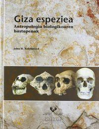 GIZA ESPEZIEA - ANTROPOLOGIA BIOLOGIKOAREN HASTAPENAK