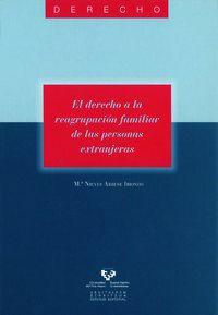 El derecho a la reagrupacion familiar de las personas extranjeras - Mª Nieves Arrese Iriondo