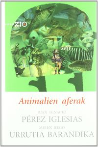 Animalien Aferak - Juna Ignacio Perez Iglesias