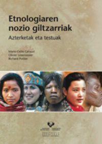 Etnologiaren Nozio Giltzarriak - Azterketak Eta Testuak - Marie-Odile Geraud