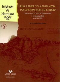 Irun A Fines De La Edad Media - Documentos Para Su Estudio (+cd) - Mª Soledad Tena Garcia