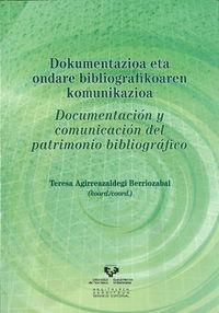 Documentacion Y Comunicacion Del Patrimonio Bibliografico - T. Agirreazaldegi Berriozabal