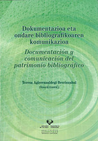 DOCUMENTACION Y COMUNICACION DEL PATRIMONIO BIBLIOGRAFICO
