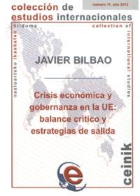 Crisis Economica Y Gobernanza En La Ue - Javier Bilbao