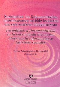 KAZETARITZA ETA DOKUMENTAZIOA - INFORMAZIOAREN ARBIDE IREKIAREN ETA