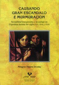 Causando Gran Escandalo E Murmuracion - Milagros Alvarez Urcelay