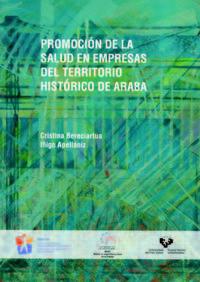 Promocion De La Salud En Empresas Del Territorio Historico De Araba - C.  Bereciartua Gacetabeitia  /  Iñigo  Apellaniz Gonzalez