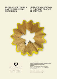 PROCESO CREATIVO EN EL DISEÑO GRAFICO DE CARTELES, UN = PROZESU SORTZAILEA KARTELEN DISEINU GRAFIKOAN