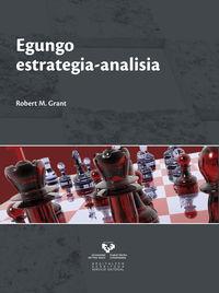 Egungo Estrategia-analisia - Robert M. Grant
