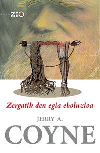 ZERGATIK DEN EGIA EBOLUZIOA
