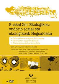 Euskal Zor Ekologikoa - Ondorio Sozial Eta Ekologikoak Hegoaldean - Leire Urkidi Azkarraga / Eneko Garmendia Oleaga