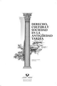 DERECHO, CULTURA Y SOCIEDAD EN LA ANTIGUEDAD TARDIA