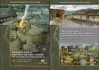 (pack) Arqueologia E Historia De Una Ciudad - Los Origenes De Vitoria-Gasteiz (2 Vols. ) - Agustin Azkarate Garai / Jose Luis Solaun Bustinza