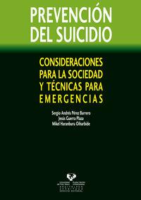 PREVENCION DEL SUICIDIO - CONSIDERACIONES PARA LA SOCIEDAD Y TECNICAS PARA EMERGENCIAS