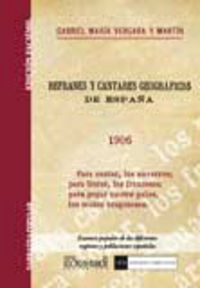 Refranes Y Cantares Geograficos De España - Gabriel Maria Vergara