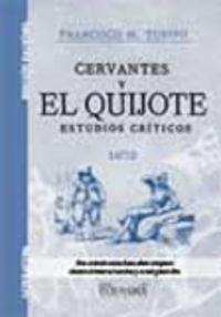 CERVANTES Y EL QUIJOTE - ESTUDIOS CRITICOS