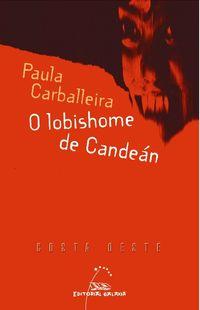 O Lobishome De Candean - Paula Carballeira Cabana