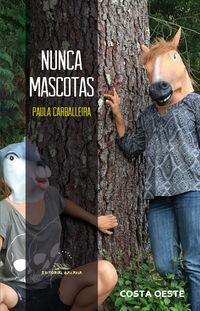 nunca mascotas - Paula Carballeira