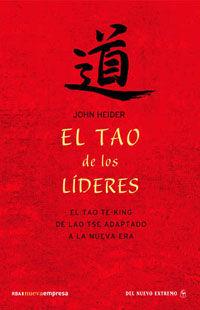 El tao de los lideres - John Heider