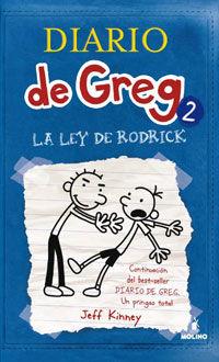 Diario De Greg 2 - La Ley De Rodrick - Jeff Kinney