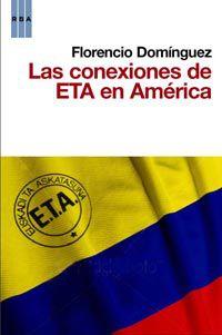 Las conexiones de eta en america - Florencio Dominguez