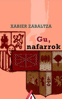 Gu Nafarrok - X. Zabalza