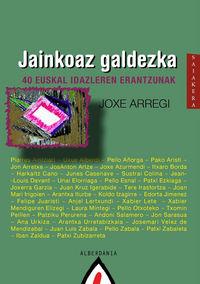 Jainkoaz Galdezka - Joxe Arregi