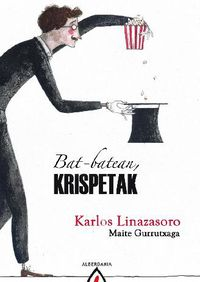 Bat-Batean Krispetak - Karlos Linazasoro