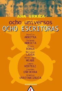 ocho universos - Ana Urkiza