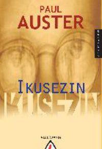 Ikusezin - Paul Auster