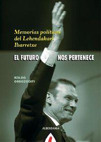 El  futuro nos pertenece  -  Ibarretxe - Koldo Ordozgoiti