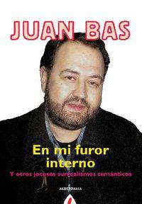 En Mi Furor Interno - Juan Bas
