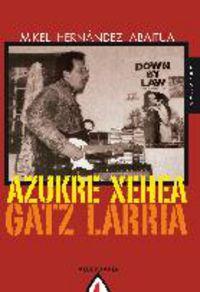 AZUKRE XEHEA GATZ LARRIA