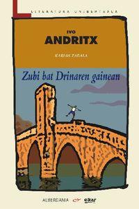 Zubi Bat Drinaren Gainean - Ivo Andritx