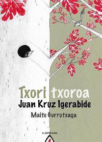 Txori Txoroa - Juan Kruz Igerabide